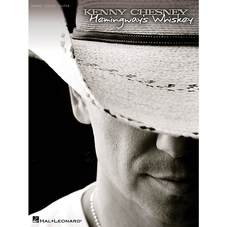 Hal LeonardKenny Chesney - Hemingway's Whiskey PVG Songbook