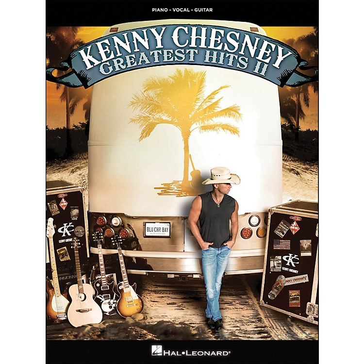 Hal Leonard Kenny Chesney Greatest Hits II arranged for piano, vocal, and guitar (P/V/G)