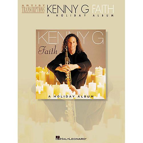 Hal Leonard Kenny G - Faith (A Holiday Album) Artist Transcriptions Series Performed by G Kenny-thumbnail