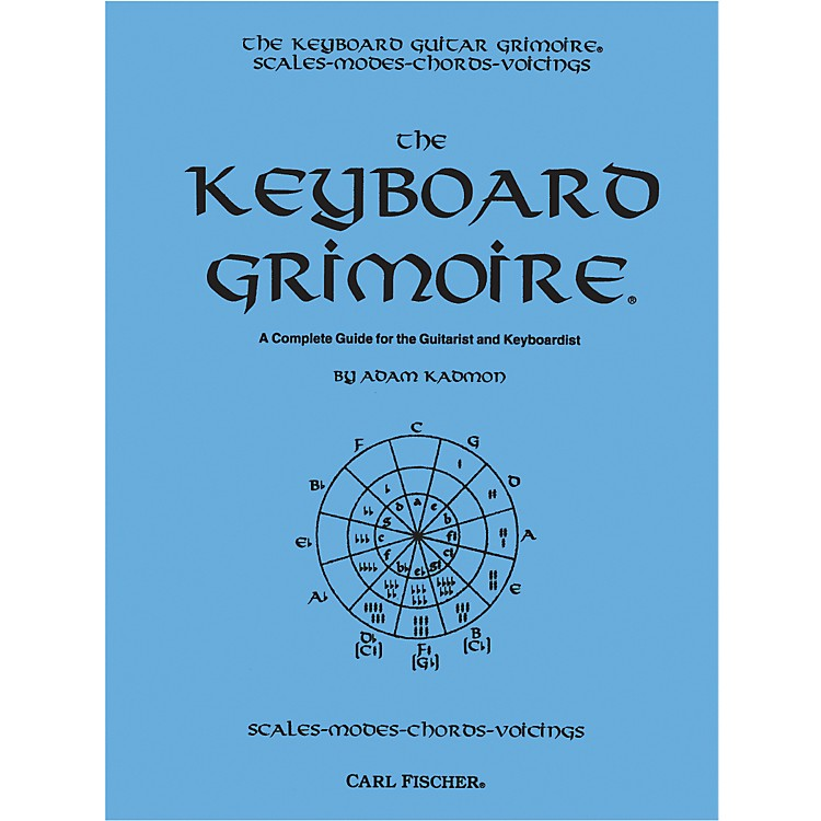 Carl Fischer Keyboard Grimoire - A Complete Guide for the Guitarist and Keyboardist