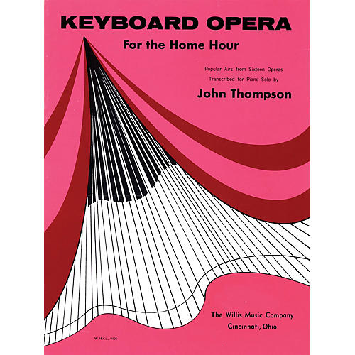Willis Music Keyboard Opera (Popular Airs from 16 Operas/Late Inter to Early Advanced) Willis Series
