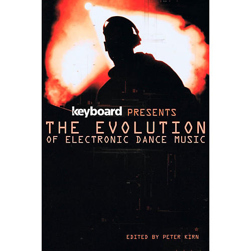 Backbeat Books Keyboard Presents The Evolution Of Electronic Dance Music-thumbnail