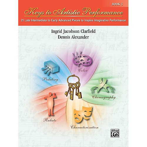 Alfred Keys to Artistic Performance Book 3 Piano