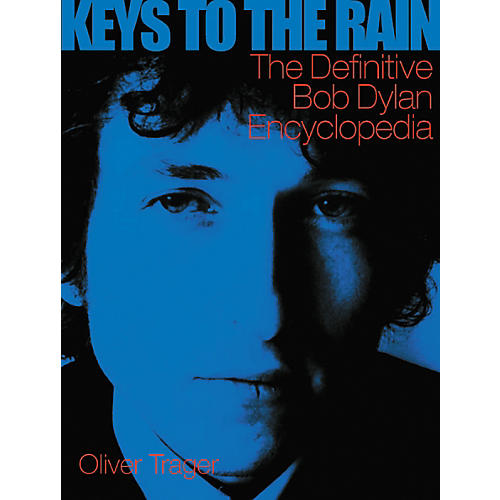 Watson-Guptill Keys to the Rain - The Definitive Bob Dylan Encyclopedia-thumbnail