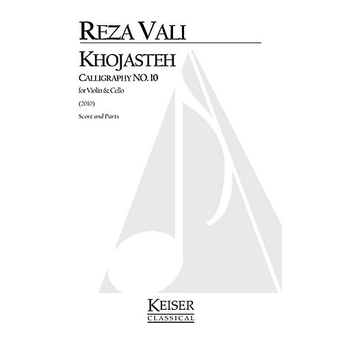 Lauren Keiser Music Publishing Khojasteh: Calligraphy No. 10 for Violin and Cello LKM Music Series by Reza Vali-thumbnail