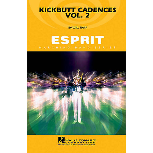 Hal Leonard Kickbutt Cadences Vol. 2 Marching Band Level 3 Composed by Will Rapp-thumbnail