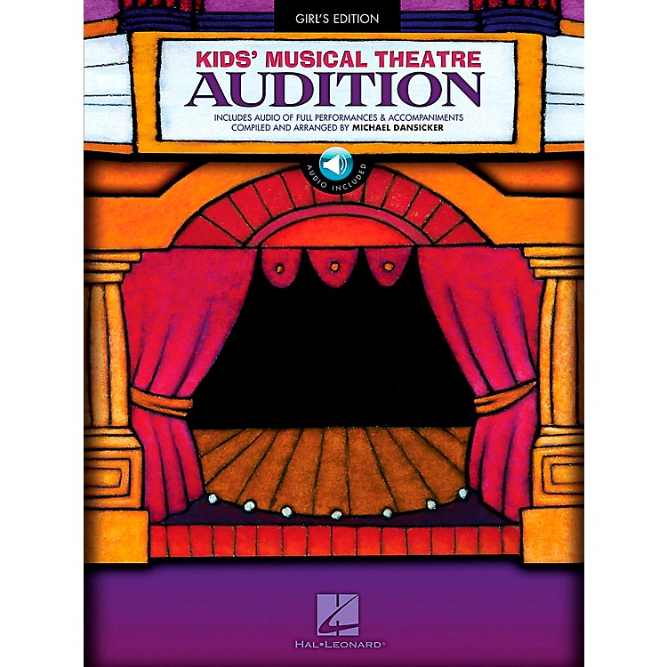 Hal LeonardKid's Musical Theatre Audition - Girl's Edition Book/CD