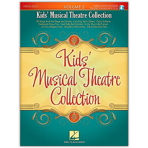 Hal Leonard Kids' Musical Theatre Collection Volume 2 Book/CD