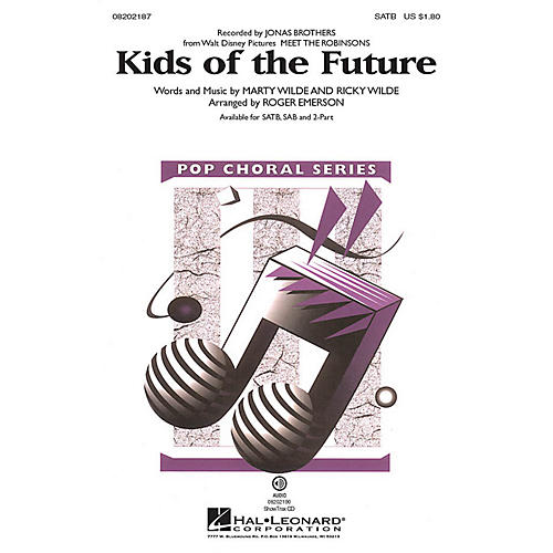 Hal Leonard Kids of the Future 2-Part by Jonas Brothers Arranged by Roger Emerson