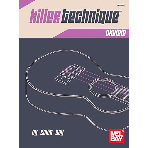 Mel Bay Killer Technique: Ukulele-thumbnail