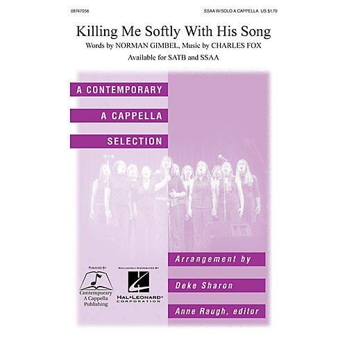 Hal Leonard Killing Me Softly SSAA A Cappella arranged by Deke Sharon-thumbnail