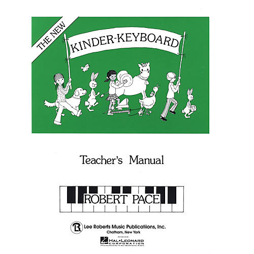 Lee Roberts Kinder-Keyboard - Teacher's Manual Pace Piano Education Series Written by Robert Pace-thumbnail