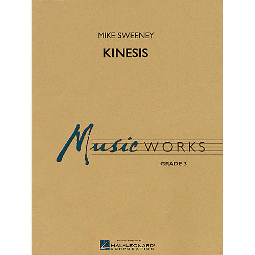 Hal Leonard Kinesis Concert Band Level 3 Composed by Michael Sweeney-thumbnail