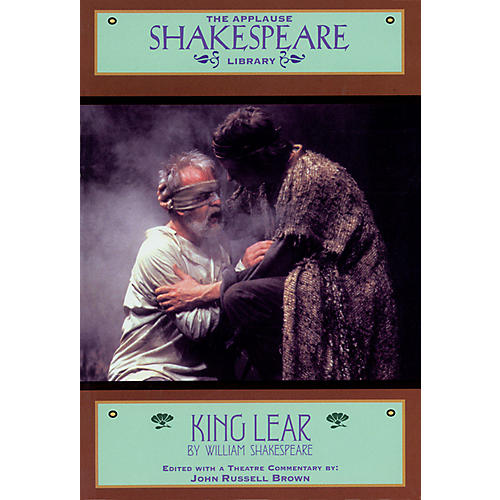 Applause Books King Lear (The Applause Shakespeare Library) Applause Books Series Softcover by William Shakespeare-thumbnail