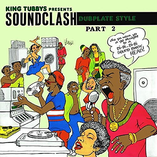 Alliance King Tubby - King Tubbys Presents: Soundclash Dubplate Style Part 2