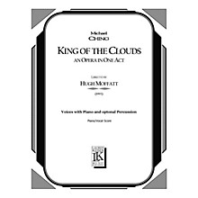 Lauren Keiser Music Publishing King of the Clouds (Chamber Opera Vocal Score) LKM Music Series  by Michael Ching