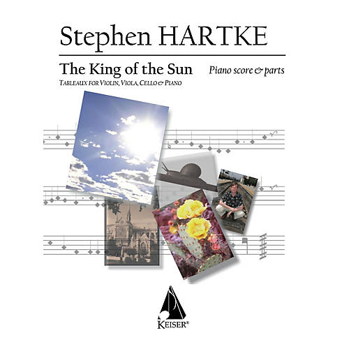 Lauren Keiser Music Publishing King of the Sun (Tableaux for Violin, Viola, Cello and Piano) LKM Music Series Composed by Stephen Hartke-thumbnail