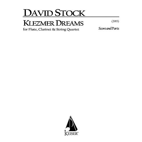 Lauren Keiser Music Publishing Klezmer Dreams for Flute, Clarinet and String Quartet - Full Sc LKM Music Series Softcover by David Stock