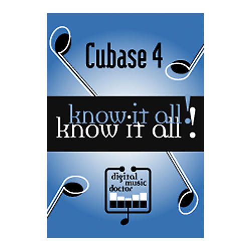 Digital Music Doctor Know It All - Cubase 4 DVD