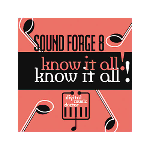 Digital Music Doctor Know It All - Sound forge 8 CD-Rom-thumbnail