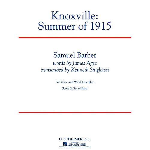 G. Schirmer Knoxville: Summer of 1915 Concert Band Level 5 Composed by Samuel Barber Arranged by Kenneth Singleton-thumbnail
