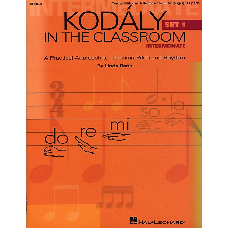 Hal Leonard Kodaly in the Classroom: A Practical Approach to Pitch and Rhythm Intermediate Set 1 Classroom Kit - Teacher And P