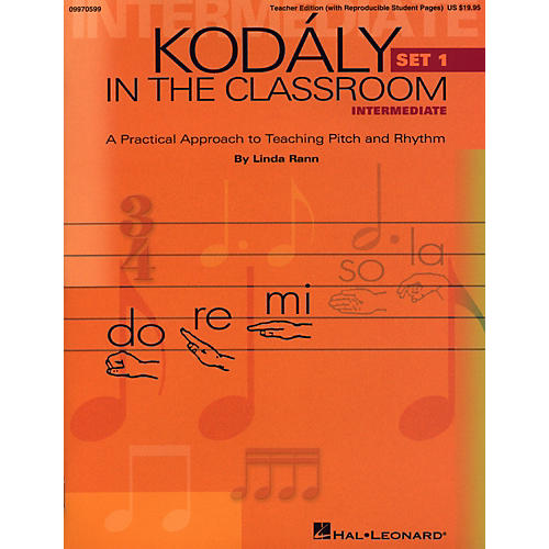 Hal Leonard Kodaly in the Classroom: A Practical Approach to Pitch and Rhythm Intermediate Set 1 Classroom Kit—Teacher And Pupil