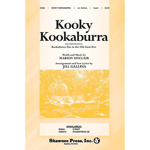 Shawnee Press Kooky Kookaburra 2-Part arranged by Jill Gallina