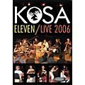 Hudson Music Kosa Eleven Live DVD  Thumbnail