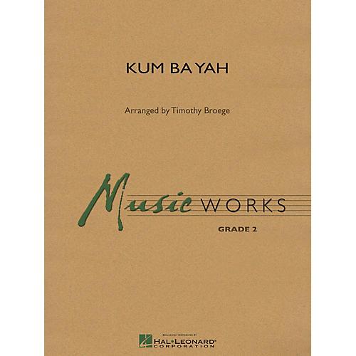 Hal Leonard Kum Ba Yah Concert Band Level 2 Arranged by Timothy Broege