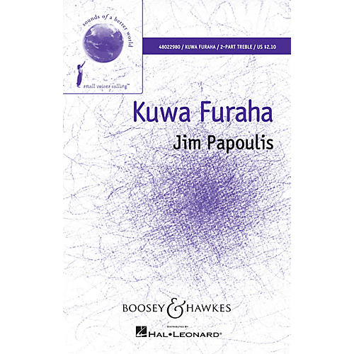 Boosey and Hawkes Kuwa Furaha (Sounds of a Better World) 2-Part SA composed by Jim Papoulis-thumbnail