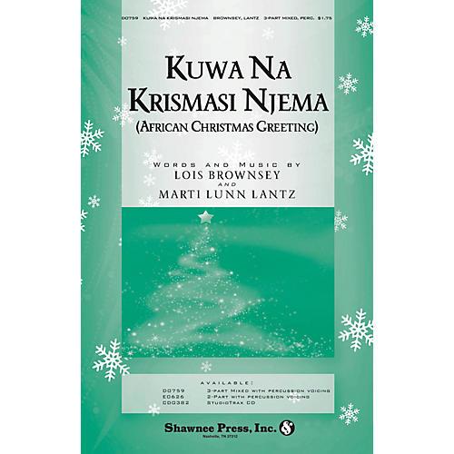 Shawnee Press Kuwa Na Krismasi Njema (African Christmas Greeting) 3-Part Mixed composed by Marti Lunn Lantz