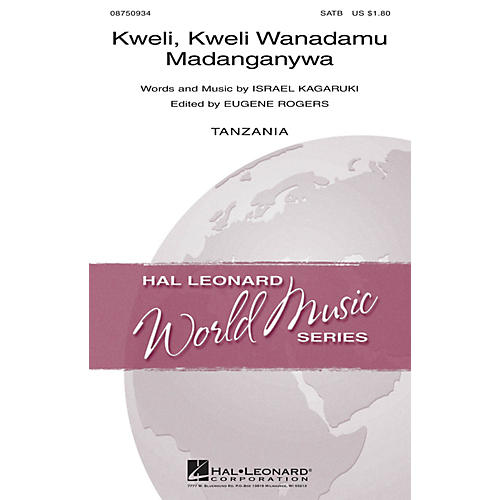 Hal Leonard Kweli, Kweli Wanadamu Madanganywa SATB composed by Israel Kagaruki