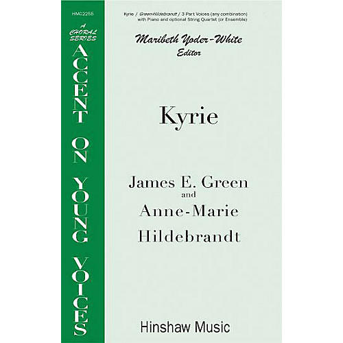 Hinshaw Music Kyrie 3 Part composed by James E. Green-thumbnail