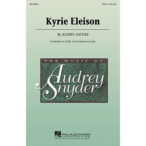 Hal Leonard Kyrie Eleison SATB composed by Audrey Snyder