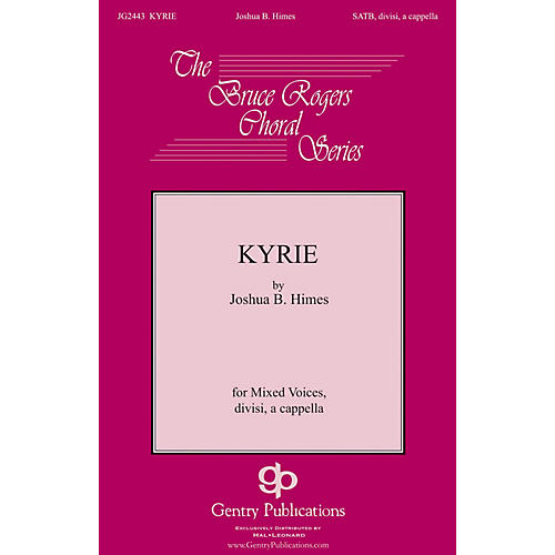 Gentry Publications Kyrie SSATB A Cappella composed by Joshua B. Himes-thumbnail