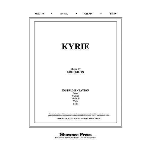 Shawnee Press Kyrie Score & Parts composed by Greg Gilpin