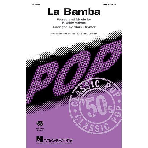 Hal Leonard La Bamba SAB Arranged by Mark Brymer