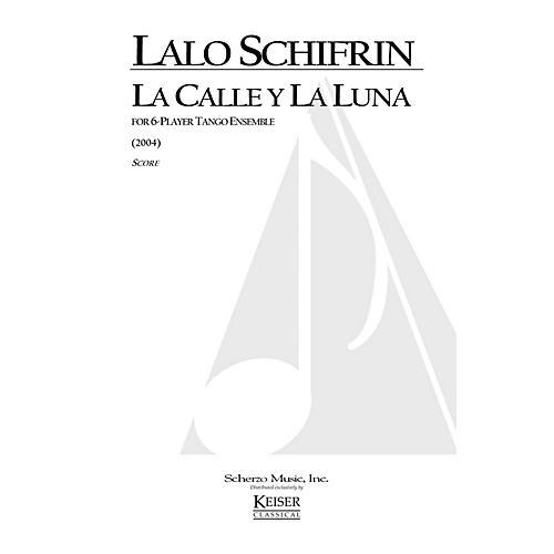 Lauren Keiser Music Publishing La Calle y la Luna (for 6-Player Tango Ensemble) LKM Music Series by Lalo Schifrin