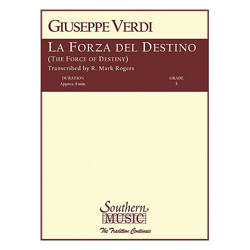 Southern La Forza del Destino (European Parts) Concert Band Level 5 Arranged by R. Mark Rogers