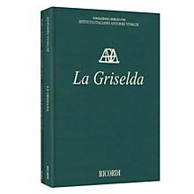 Ricordi La Griselda RV 718 - Critical Edition of the Works of Vivaldi Hardcover Edited by Alessandro Borin