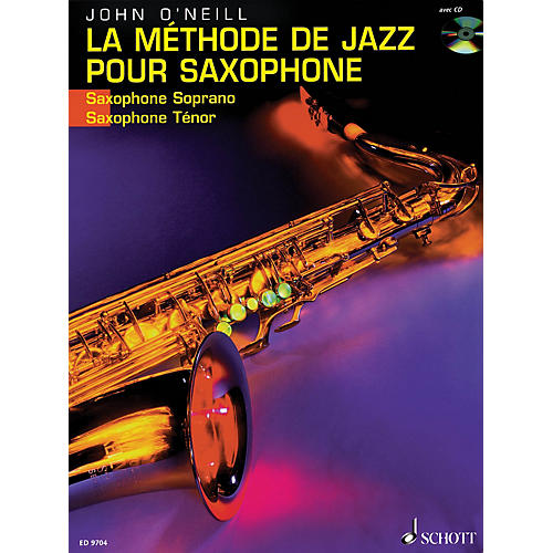 Schott La Méthode de Jazz pour Saxophone (French Language Book/CD) Schott Series Written by John O'Neill-thumbnail