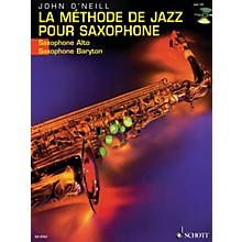 Schott La Méthode de Jazz pour Saxophone (French Language Book) Schott Series Written by John O'Neill