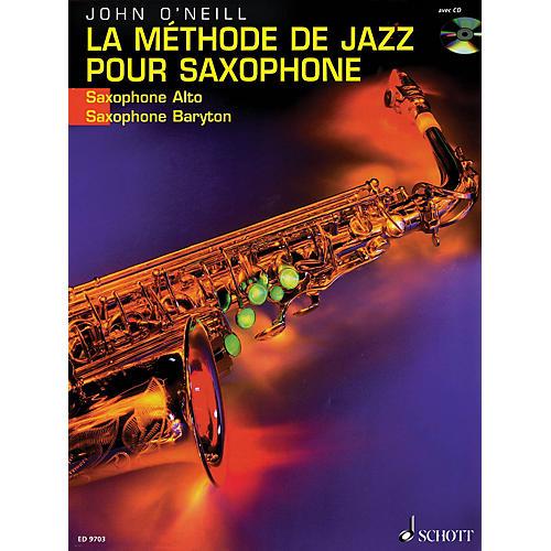Schott La Méthode de Jazz pour Saxophone (French Language Book) Schott Series Written by John O'Neill-thumbnail