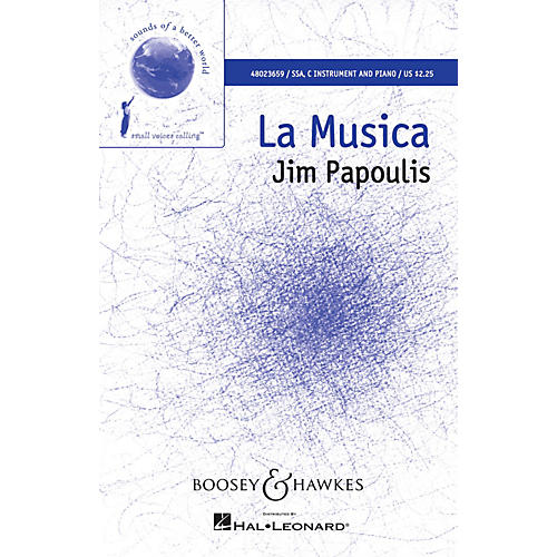 Boosey and Hawkes La Musica (Sounds of a Better World) SSA composed by Jim Papoulis-thumbnail