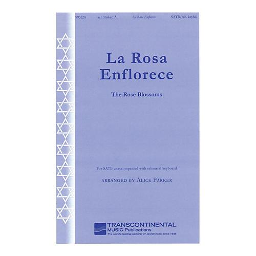 Transcontinental Music La Rosa Enflorece (The Rose Blossoms) SATB arranged by Alice Parker