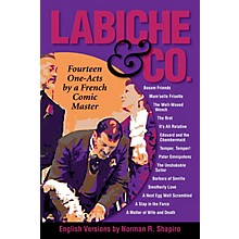 Performing Books Labiche & Co: Fourteen One-Acts by a French Comic Master Applause Books Softcover by Norman R. Shapiro