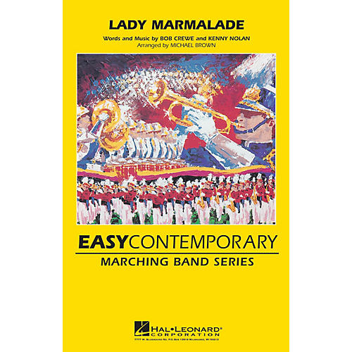 Hal Leonard Lady Marmalade Marching Band Lvl 2-3 by Christina Aguilera, Lil' Kim, and Pink Arranged by Michael Brown-thumbnail