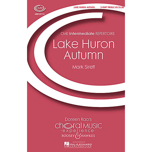 Boosey and Hawkes Lake Huron Autumn (CME In High Voice) 3 Part Treble composed by Mark Sirett-thumbnail