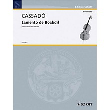Schott Lamento de Baobdil (Cello and Piano) Schott Series